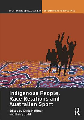 Indigenous People  Race Relations and Australian Sport
