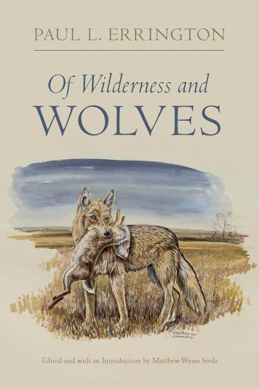 Of Wilderness and Wolves PDF