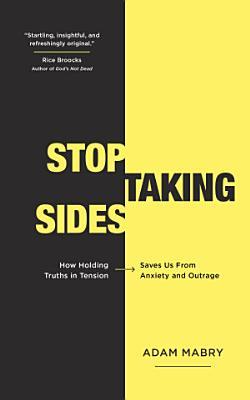 Stop Taking Sides
