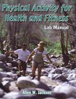 Physical Activity for Health and Fitness Lab Manual