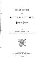 A Short Course in Literature, English and American