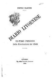 Diario livornese: ultimo periodo della Rivoluzione del 1849