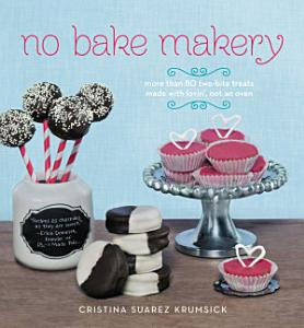 No Bake Makery Book