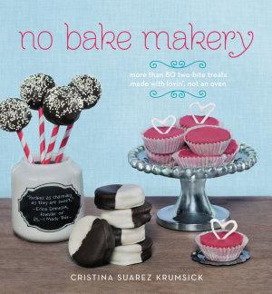 No Bake Makery
