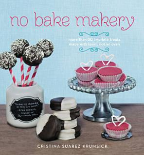 No Bake Makery Book