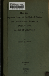 Has the Supreme Court of the United States the Constitutional Power to Declare Void an Act of Congress?