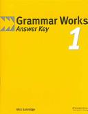 Grammar Works 1 Answer Key