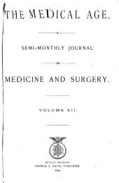 The Medical Age: Volume 12