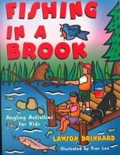 Fishing in a Brook: Angling Activities for Kids