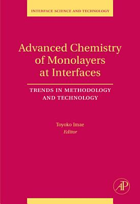 Advanced Chemistry of Monolayers at Interfaces PDF