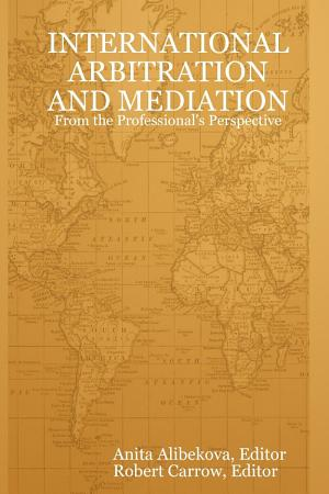 International Arbitration and Mediation   From the Professional s Perspective PDF