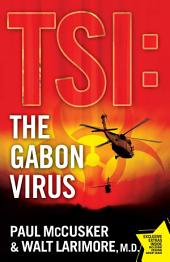 The Gabon Virus: A Novel