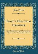 Frost's Practical Grammar