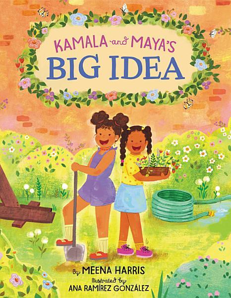 Download Kamala and Maya s Big Idea Book