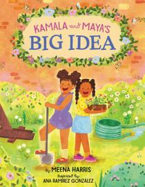Kamala And Maya S Big Idea