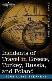 Incidents of Travel in Greece, Turkey, Russia, and Poland