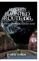 Missouri S Haunted Route 66
