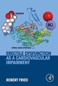 Erectile Dysfunction as a Cardiovascular Impairment