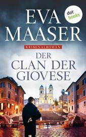 Der Clan der Giovese: Kriminalroman