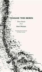 Thousand Times Broken Book PDF