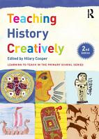 Teaching History Creatively PDF