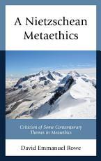 A Nietzschean Metaethics PDF