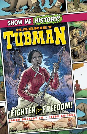 Harriet Tubman  Fighter for Freedom  PDF