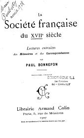 La société française du XVIIe siècle: lectures extraites des mémoires et des correspondances
