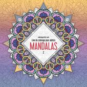 Livre de coloriage pour adultes Mandalas 2