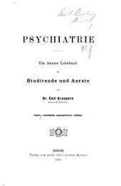 Psychiatrie: Ein kurzes Lehrbuch für Studirende und Aerzte