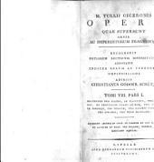 Opera quae supersunt omnia as deperditorum fragmenta; recognovit potiorem lectionis diversitatem adnotavit indices rerum ac verborum copiosissimes adjecit C.G. Schutz: Volume 8