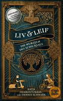 Liv   Leif  Die Wurzeln des Schicksals PDF