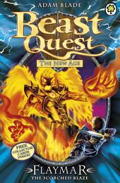 Beast Quest: Flaymar the Scorched Blaze: Book 4