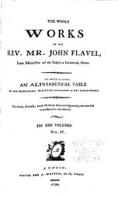 Whole Works of the Rev. Mr. John Flavel: Volume 4
