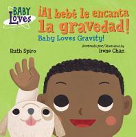 Al beb   le encanta la gravedad    Baby Loves Gravity  PDF