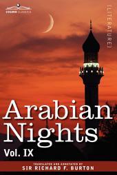 Arabian Nights, in 16 volumes: Volume IX, Volume 9