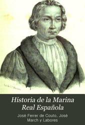 Historia de la Marina Real Española: desde el descubrimiento de las Américas hasta el combate de Trafalgar, Volumen 1