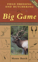 Field Dressing and Butchering Big Game