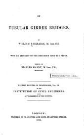 On tubular girder bridges ...: With an abstract of the discussion upon the paper