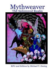 Mythweaver  The Splintered Realm 2nd Edition PDF