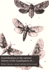Contributions to the Natural History of the Lepidoptera of North America: Volume 1