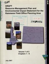 Kemmerer Field Office Planning Area, Resource Management Plan: Environmental Impact Statement, Volume 1