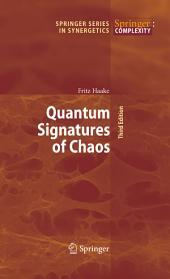 Quantum Signatures of Chaos: Edition 3
