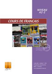 Französisch Lernbuch Anfänger - Niveau A2-2: Nach der Naturmethode