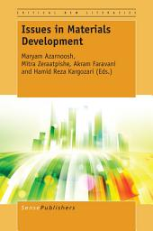 Issues in Materials Development