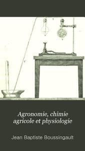 Agronomie, chimie agricole et physiologie: Volume 5