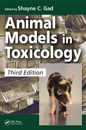 Animal Models in Toxicology: Edition 3