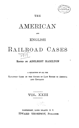 The American and English Railroad Cases PDF