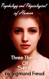 Three Theory of Sex: Sexual Psychology