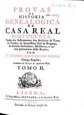 Historia genealogica da Casa Real Portugueza ...